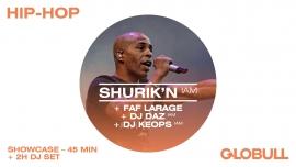 Shurik'N (IAM) - Faf Larage  X Hop Hop Globull Bulle Tickets