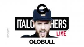 Globull present Italobrothers Globull Bulle Tickets