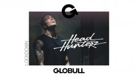 Headhunterz (NL) x Lockdown Globull Bulle Tickets