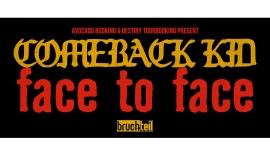 Comeback Kid (CAN) & Face To Face (USA) Grabenhalle St.Gallen Biglietti