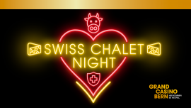 Swiss Chalet Night Grand Casino Bern Bern Biglietti