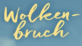 Moonlight Cinema: Wolkenbruch Kulturhotel Guggenheim Liestal Billets
