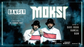 Banger Events w/ Moksi Härterei Club Zürich Tickets