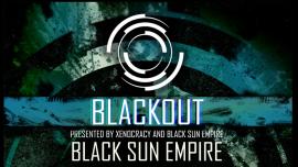 Blackout w/ Black Sun Empire Härterei Club Zürich Tickets
