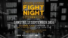 Casino Dinner Fight Night SEEDAMM PLAZA Pfäffikon SZ Biglietti