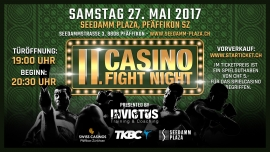 2. Casino Fight Night SEEDAMM PLAZA Pfäffikon SZ Tickets