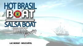 Hot Brasil & Salsa Boat - White Party Lac de Morat Neuchâtel Neuchâtel Tickets
