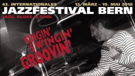 43. Internationales Jazzfestival Bern Several locations Several cities Tickets