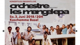 Orchestre Les Mangelepa (Kenya / Strut) Live Kaschemme Basel Tickets
