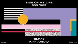 Time of my Life KIFF Aarau Billets