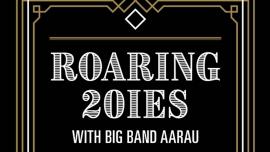 Roaring 20's KIFF Aarau Biglietti