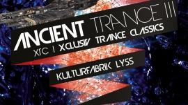 Ancient Trance III Kulturfabrik KUFA Lyss Lyss Tickets