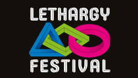 LETHARGY 2021 Rote Fabrik Zürich Tickets