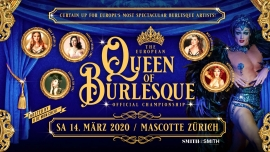 The European Queen of Burlesque© Mascotte Zürich Tickets