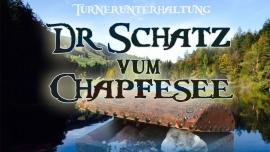 Dr Schatz vum Chapfesee Tiergarten Mels Biglietti