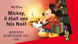 Mickey, Il était une fois Noël Salle Point favre Chêne-Bourg Billets