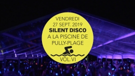 Silent Disco à la Piscine de Pully-Plage Vol. VI Piscine de Pully-Plage Pully Billets