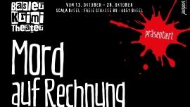 Mord auf Rechnung Scala Basel Tickets