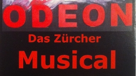 Odeon - das Zürcher Musical Löwensaal Andelfingen Tickets