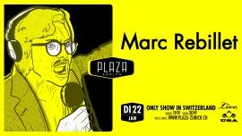 Marc Rebillet (USA) Plaza Zürich Billets