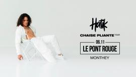 Hatik (fr) + Youv Dee (fr) Le Pont  Rouge Monthey Biglietti