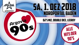 Argovia love 90's Nordportal Baden Tickets