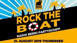 Rock The Boat - Das Radio Bern1 Partyschiff MS Berner Oberland Thun Tickets