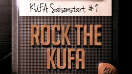 Rock the KUFA - Saisonstart #9 Kulturfabrik KUFA Lyss Lyss Tickets