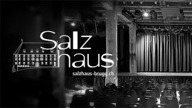 20 Jahre Salzhaus Salzhaus Brugg Billets
