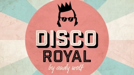Disco Royal by Andy Wolf (Ü25-Party) Konzerthaus Schüür Luzern Biglietti