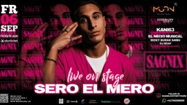 Sagnix präsentiert: Sero El Mero Live on stage Moon Club Basel Tickets