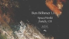 Ben Böhmer Live SpaceMonki Club Zürich Tickets