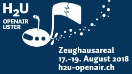 H2U Openair Uster Zeughausareal Uster Tickets