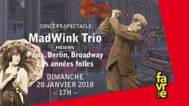 MadWink Trio Salle Point favre Chêne-Bourg Billets