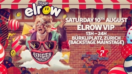 Elrow Backstage VIP Bürkliplatz Zürich Tickets