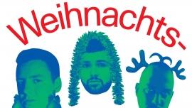 Livio, Dave und Effes grosse Weihnachts-Sause Südpol Luzern Tickets
