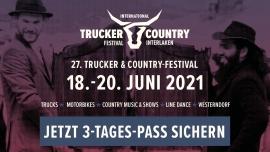 27. Intern. Trucker & Country-Festival Interlaken Flugplatz Interlaken Tickets