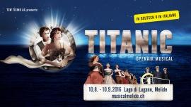 Titanic - Il Musical Melide Lago di Lugano Tickets