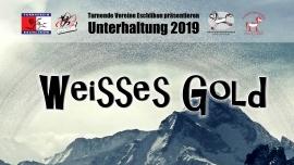 """""""Weisses Gold"""" Mehrzweckhalle Bächelacker Eschlikon/TG Tickets"""
