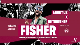 About Us x Be Together w/ Fisher Viertel Klub Basel Biglietti