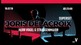 Joris Delacroix - SuperSet Viertel Klub Basel Tickets