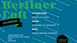 Berliner Luft - Live Spektakel Viertel Klub Basel Billets