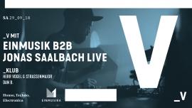 Einmusik b2b Jonas Saalbach Live Viertel Klub Basel Billets