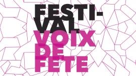 Festival Voix de Fête Diverses localités Divers lieux Billets