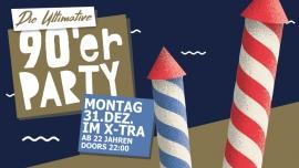 Die ultimative 90er Silvester Party X-TRA, Limmatstr. 118 Zürich Tickets