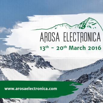 Arosa Electronica 2016: Partyticket - ohne Hotel Diverse Locations Arosa Tickets