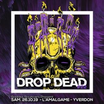 Drop Dead #22 Amalgame Yverdon-les-Bains Billets