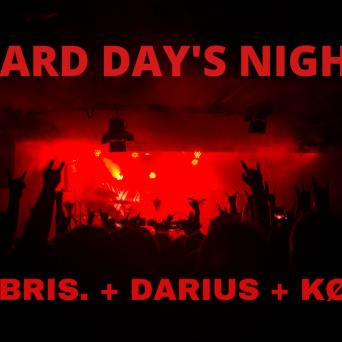 Hard Day's Night : Hubris. + Darius + Kode (CH) Amalgame Yverdon-les-Bains Billets