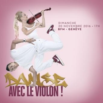 Danse avec le violon Bâtiment des Forces Motrices Genève Billets