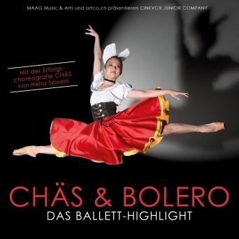 Chäs & Bolero - Das Ballett-Highlight MAAG Halle Zürich Tickets